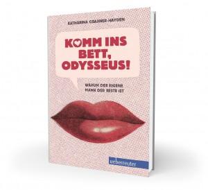 Buchpräsentation: Komm ins Bett, Odysseus!